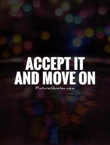 accept-it-and-move-on-quote-1