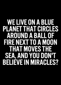 believe-in-miracles-life-quotes-sayings-pictures