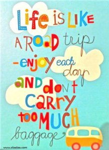 great-life-quotes-thoughts-trip-enjoy-baggage-best-nice-good