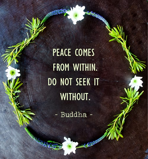 Buddha-Quote_PEACE-COMES-FROM-WITHIN