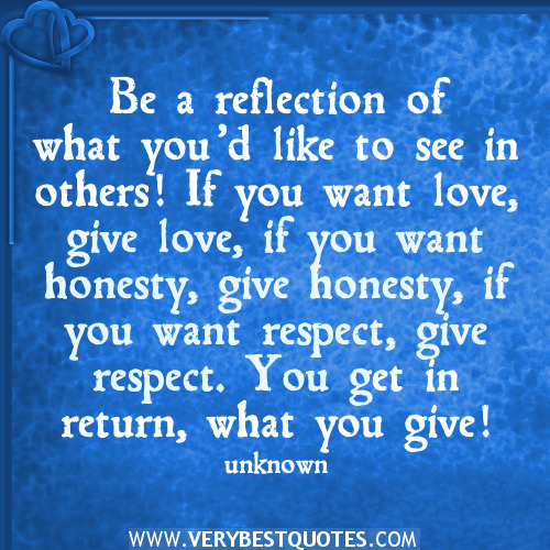love-quotes-reflection-quotes-give-love-quotes-beautiful-quotes