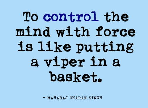 mind-quotes-To-control-the-mind-with-force-is-like-putting-a-viper-in-a-basket