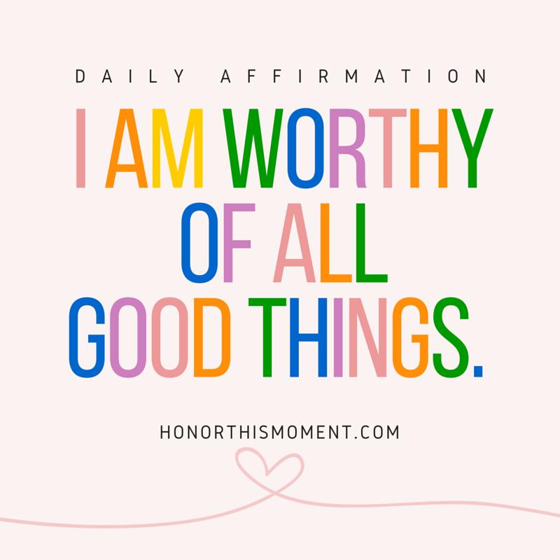 worthy affirmation